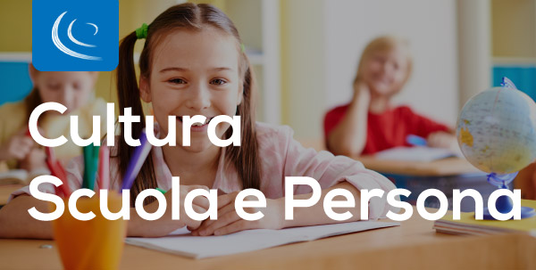 Cultura, scuola e persona